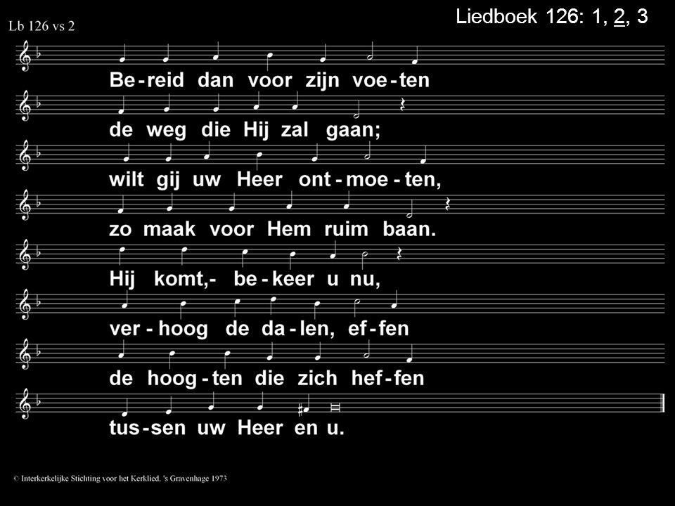 Liedboek 126: 1, 2, 3