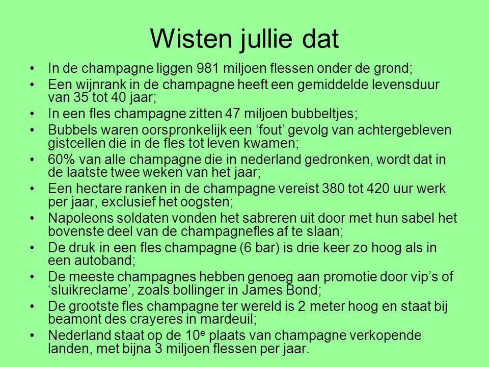 Wisten jullie dat In de champagne liggen 981 miljoen flessen onder de grond;