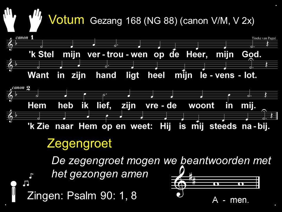 . . Votum. Gezang 168 (NG 88) (canon V/M, V 2x)
