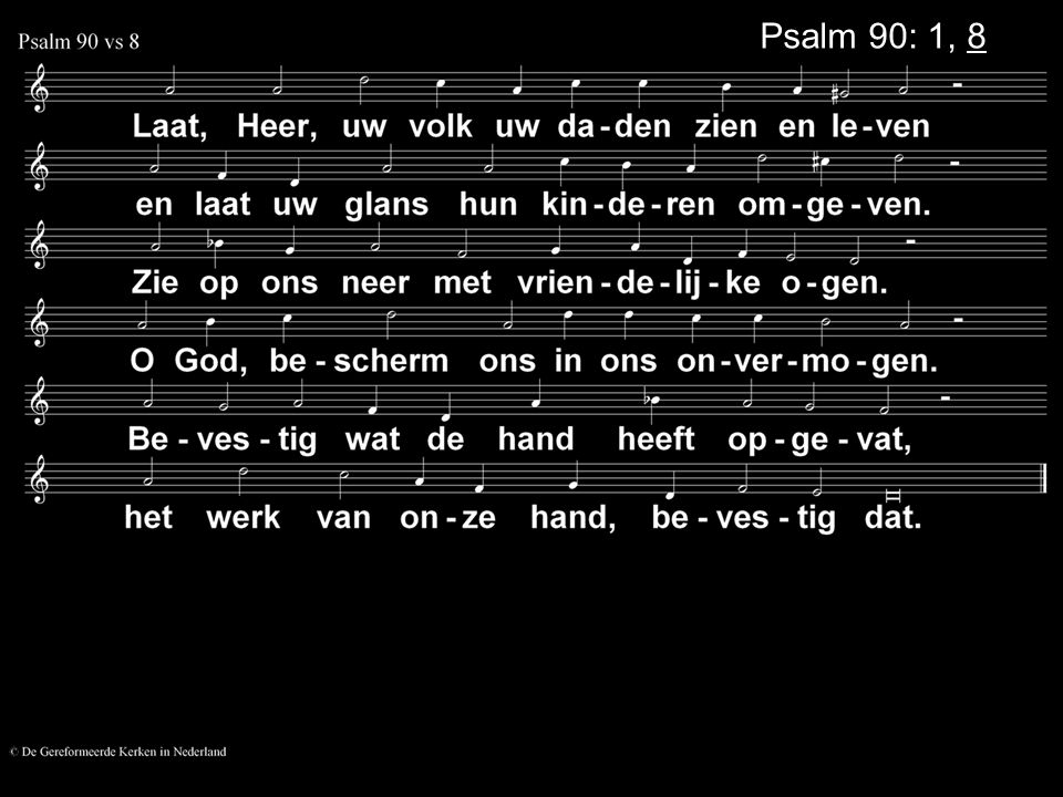 Psalm 90: 1, 8