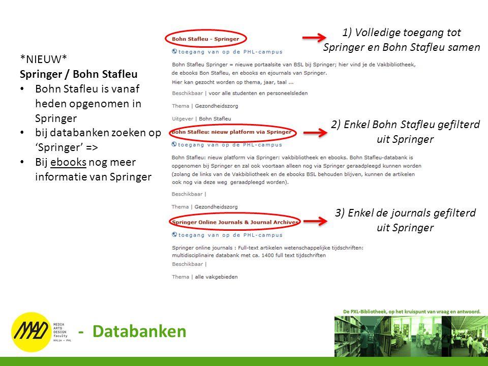 - Databanken 1) Volledige toegang tot Springer en Bohn Stafleu samen