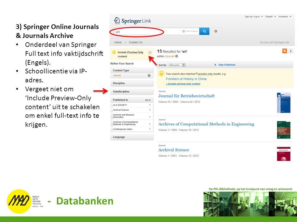 - Databanken 3) Springer Online Journals & Journals Archive