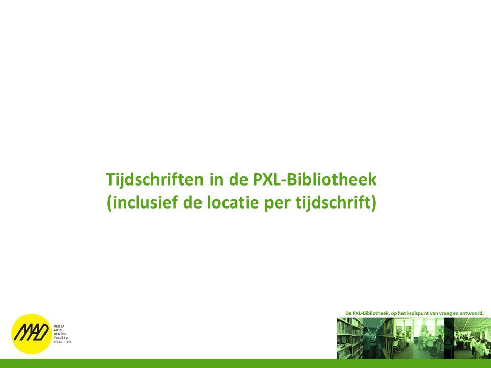 Tijdschriften in de PXL-Bibliotheek