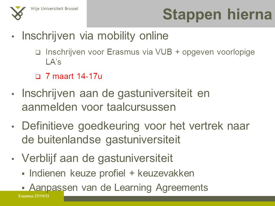 Learning agreement Wat is een learning agreement (LA)