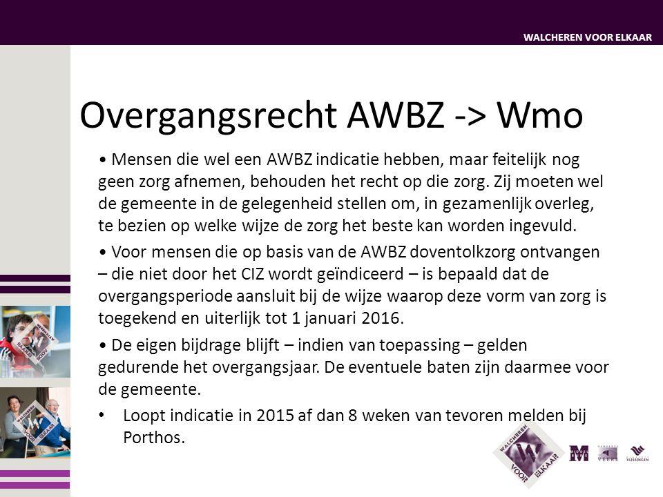 Overgangsrecht AWBZ -> Wmo
