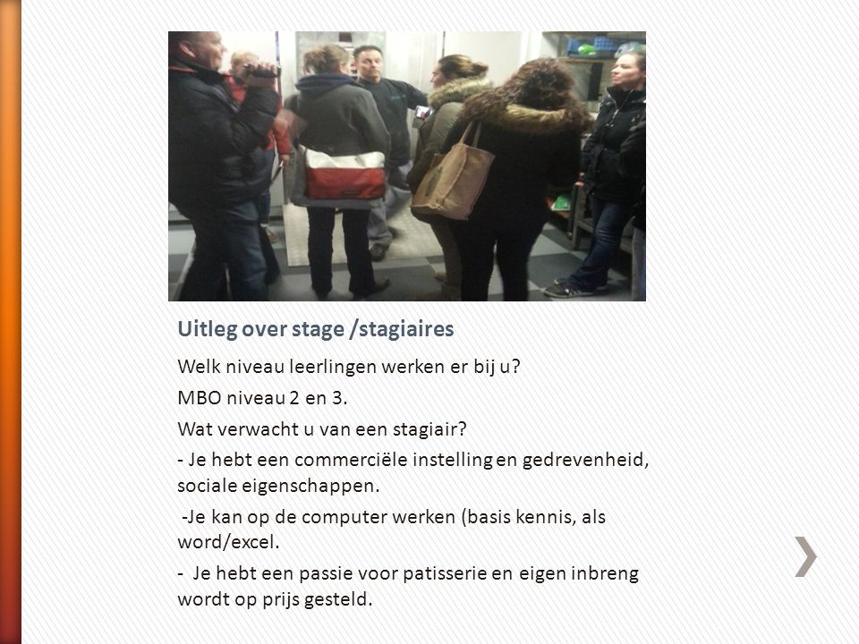 Uitleg over stage /stagiaires