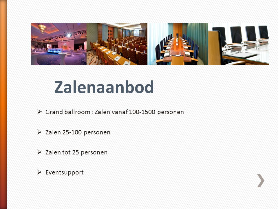 Zalenaanbod Grand ballroom : Zalen vanaf 100-1500 personen