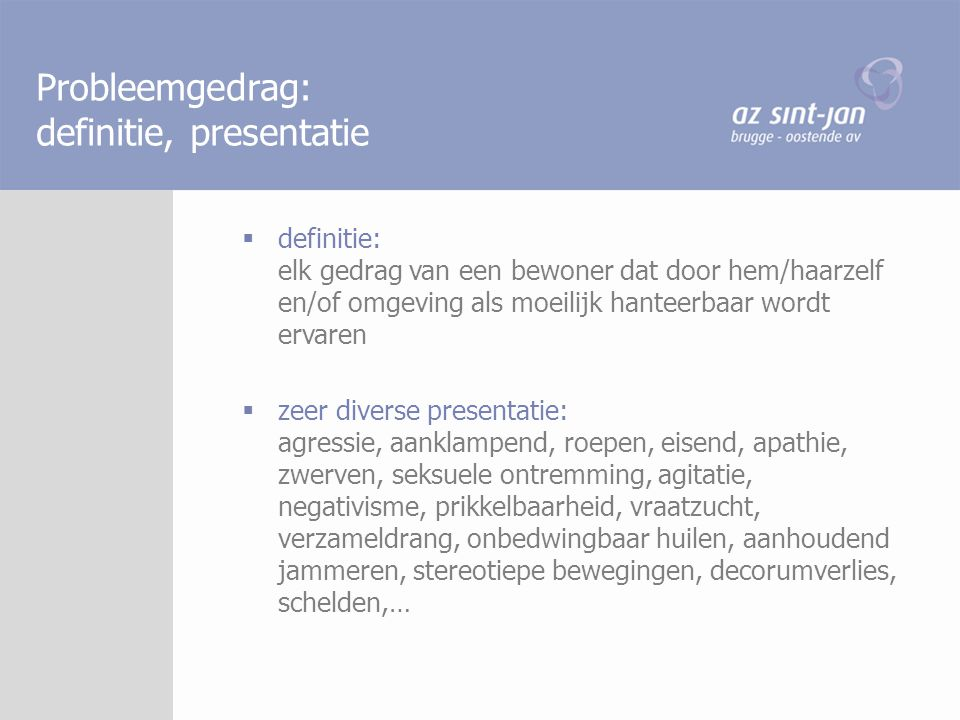 Probleemgedrag: definitie, presentatie