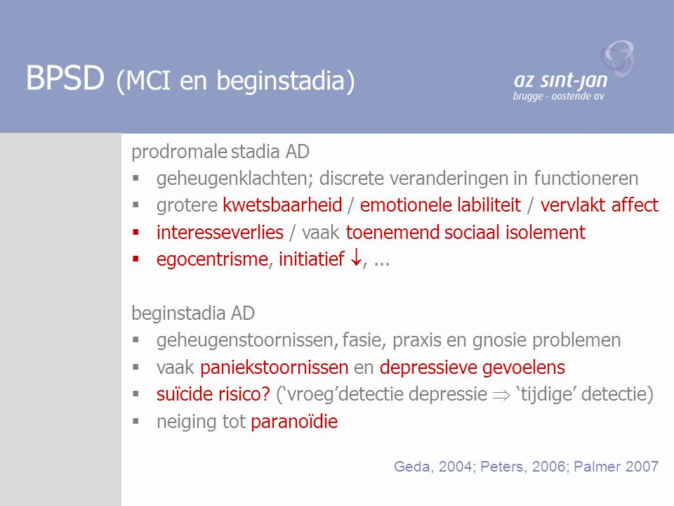 BPSD (MCI en beginstadia)