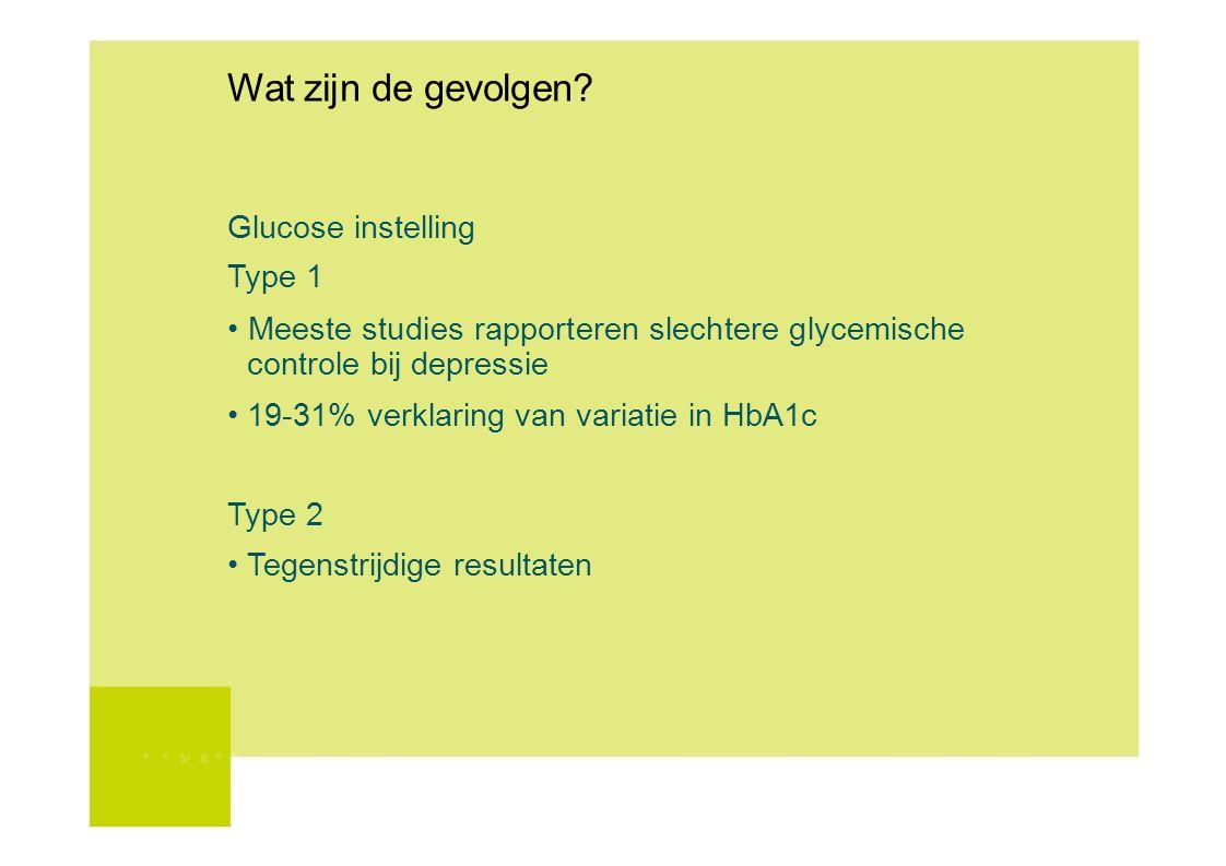 Wat zijn de gevolgen Glucose instelling Type 1