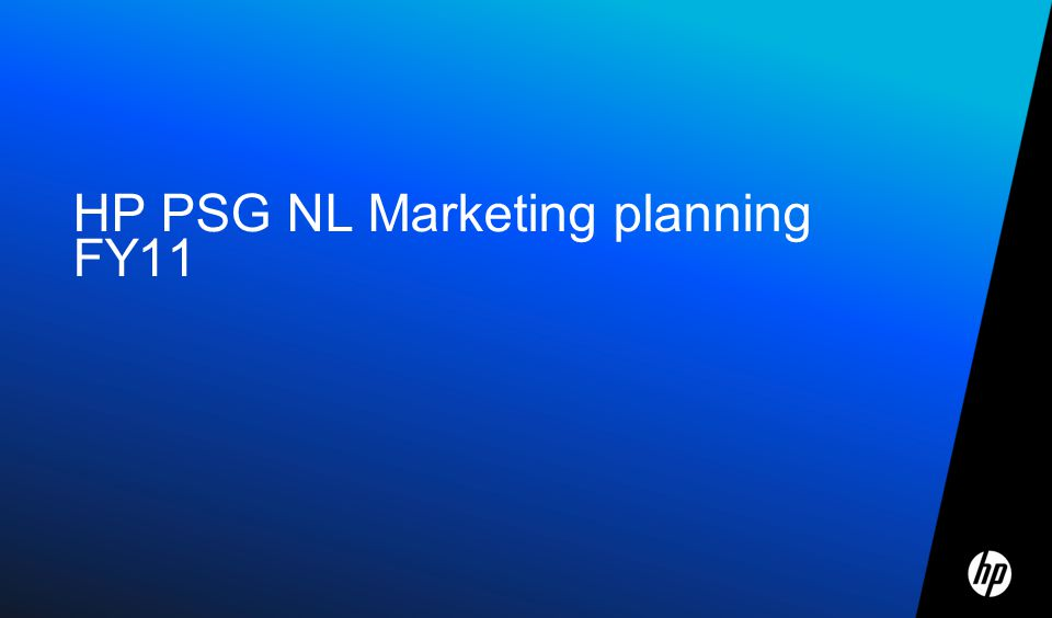 HP PSG NL Marketing planning FY11