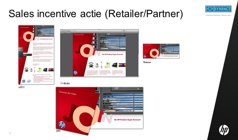 Sales incentive actie (Retailer/Partner)