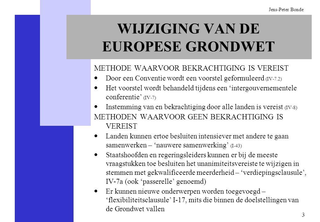 WIJZIGING VAN DE EUROPESE GRONDWET