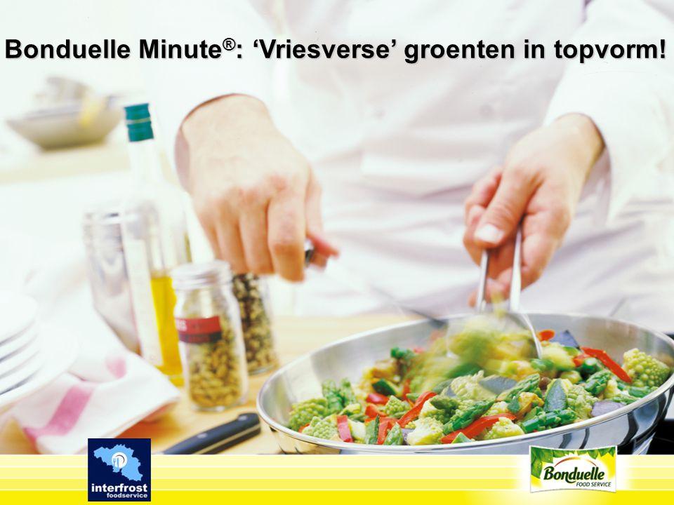 Bonduelle Minute®: 'Vriesverse' groenten in topvorm!