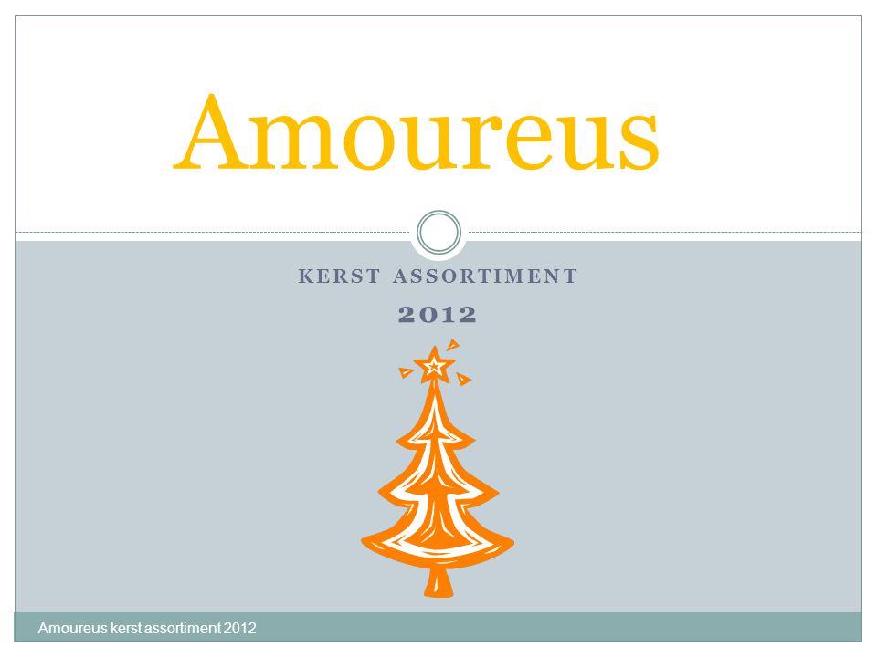 Amoureus Kerst assortiment 2012 Amoureus kerst assortiment 2012