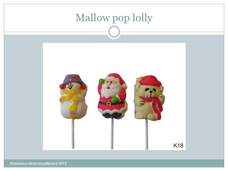 Mallow pop lolly K18 Amoureus kerst assortiment 2012