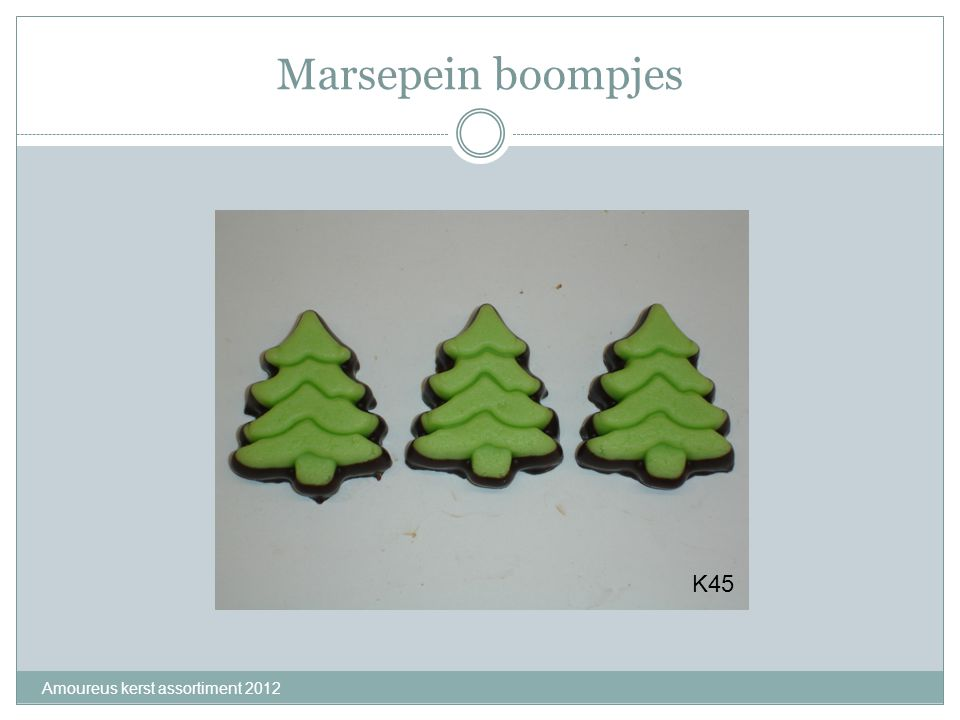 Marsepein boompjes K45 Amoureus kerst assortiment 2012