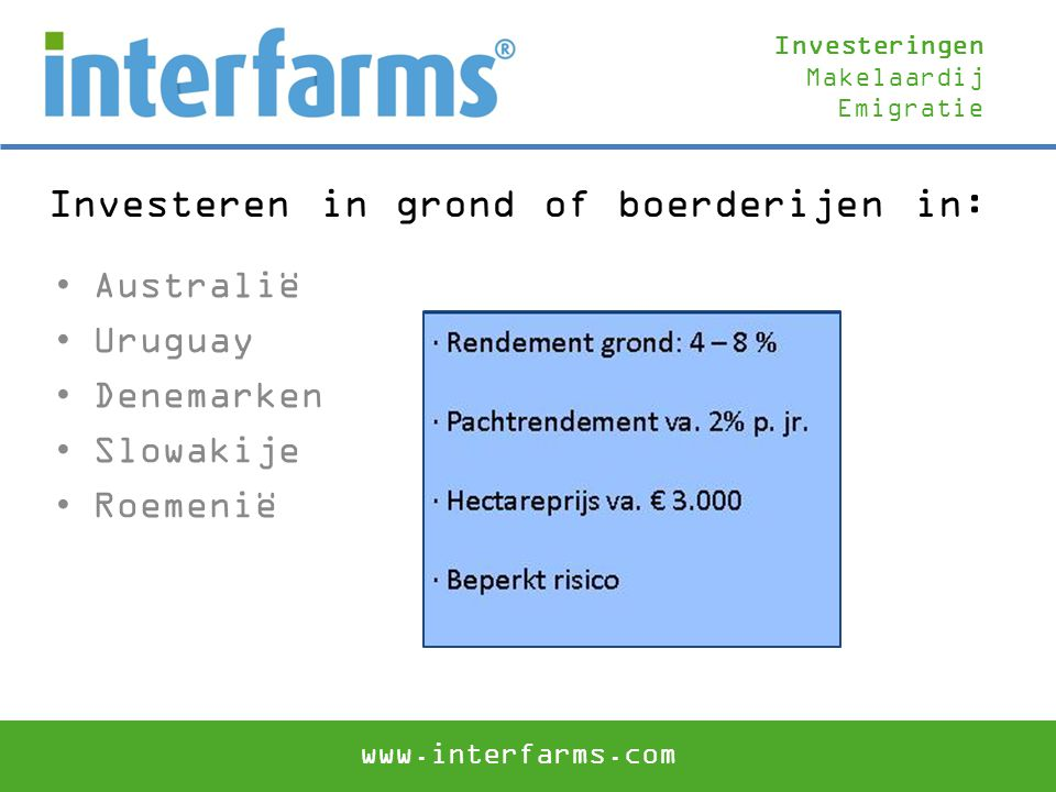 Investeren in grond of boerderijen in:
