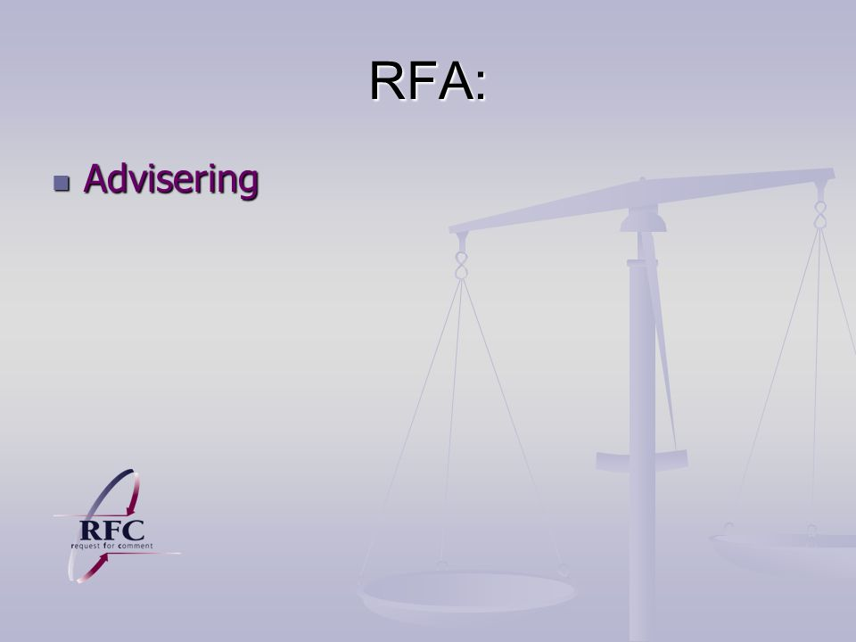 RFA: Advisering