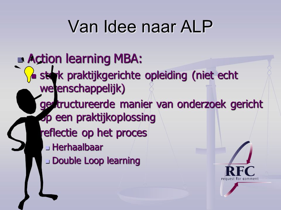 Van Idee naar ALP Action learning MBA: