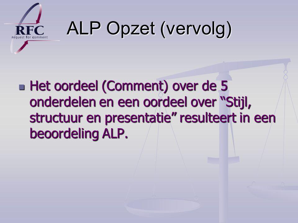 ALP Opzet (vervolg)