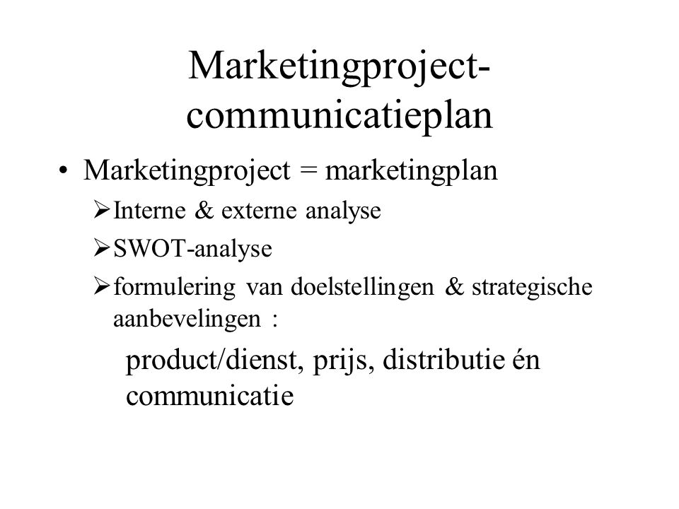 Marketingproject-communicatieplan
