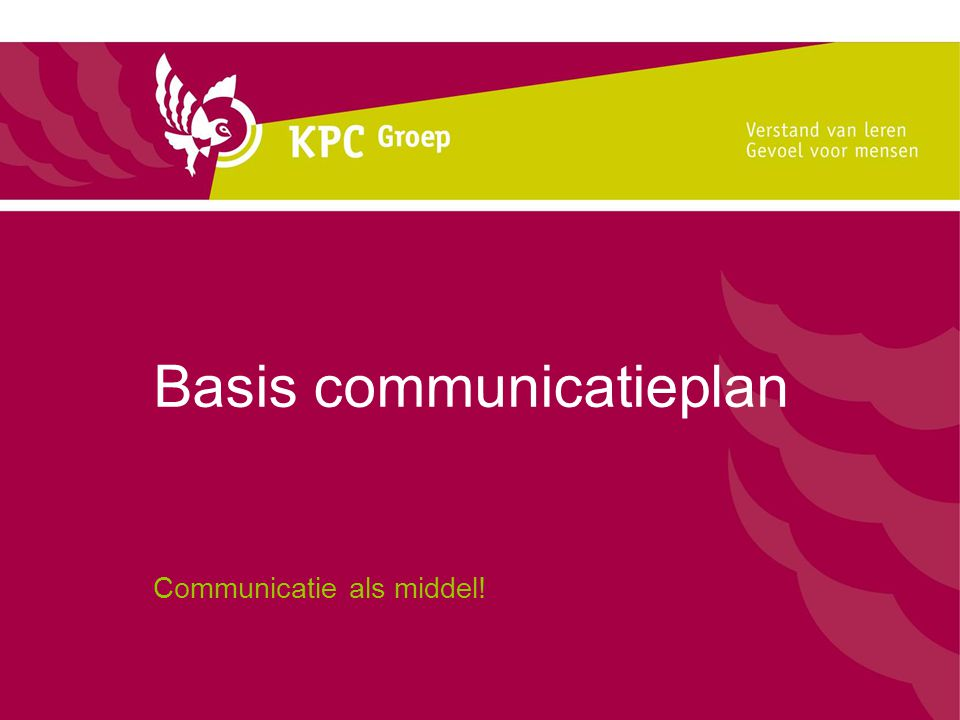 Basis communicatieplan