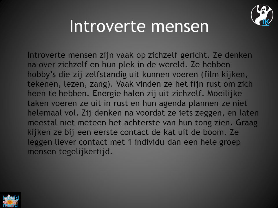 Introverte mensen IK.