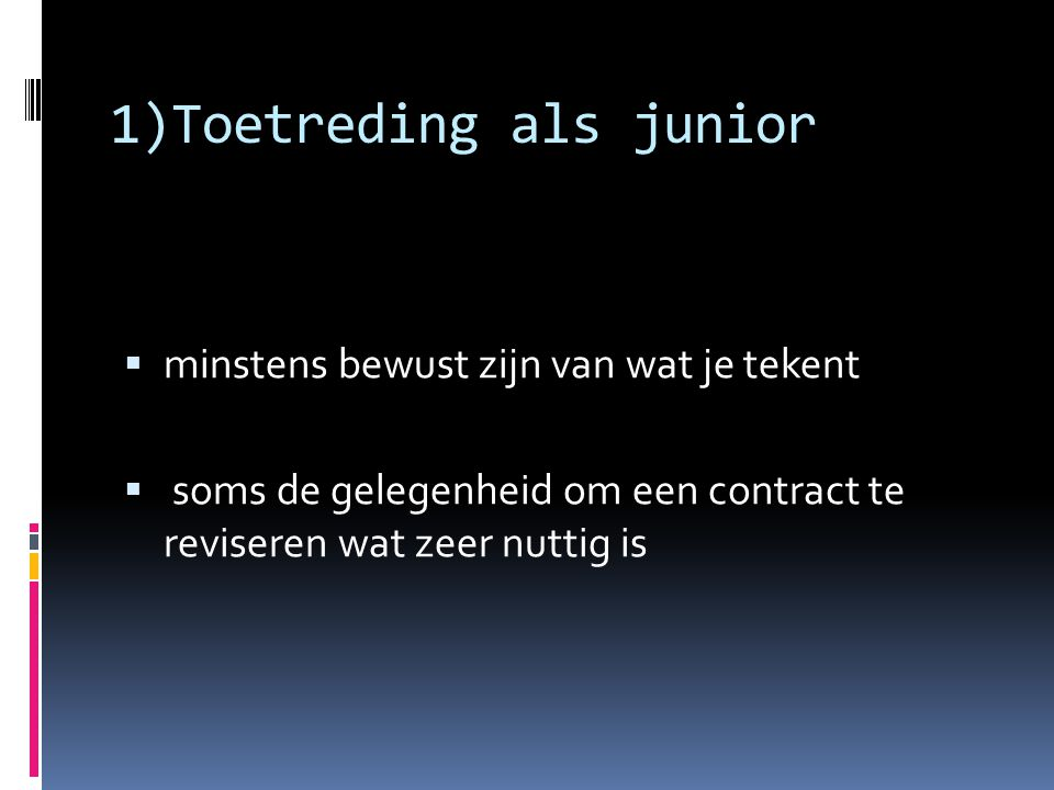 1)Toetreding als junior