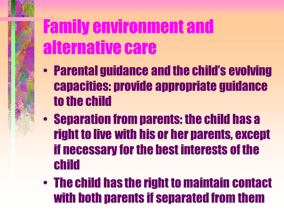 Family environment and alternative care