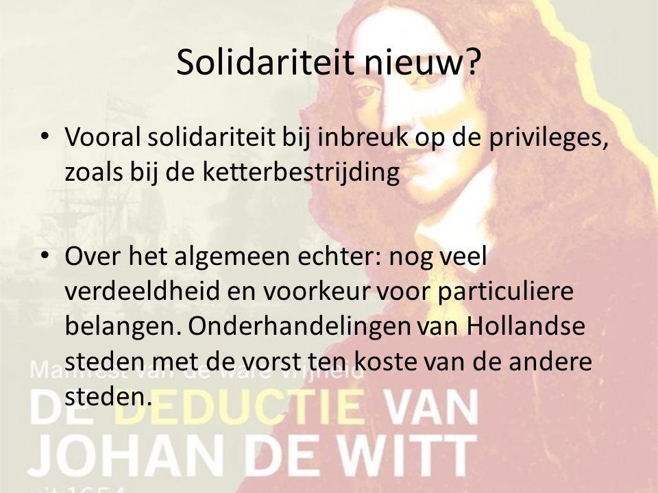 Solidariteit nieuw Vooral solidariteit bij inbreuk op de privileges, zoals bij de ketterbestrijding.