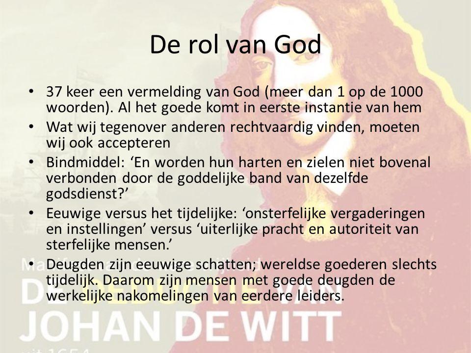 De rol van God 37 keer een vermelding van God (meer dan 1 op de 1000 woorden). Al het goede komt in eerste instantie van hem.