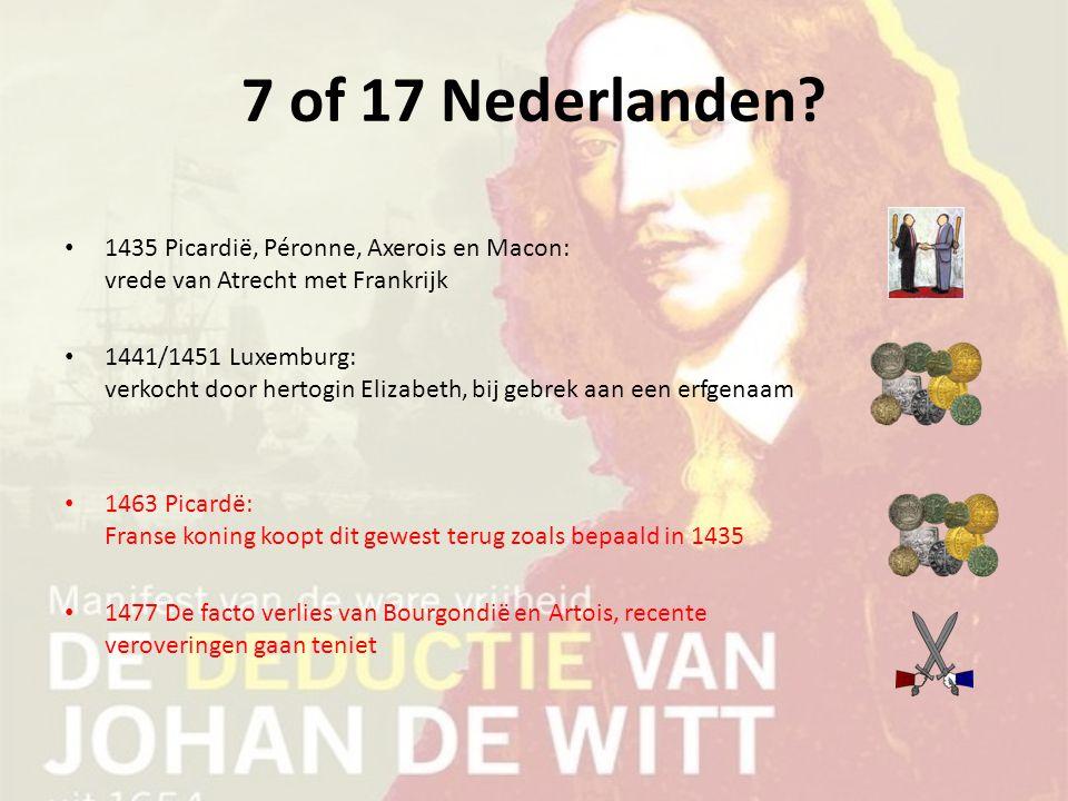7 of 17 Nederlanden 1435 Picardië, Péronne, Axerois en Macon: vrede van Atrecht met Frankrijk.