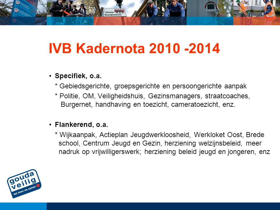IVB Kadernota 2010 -2014 Specifiek, o.a.