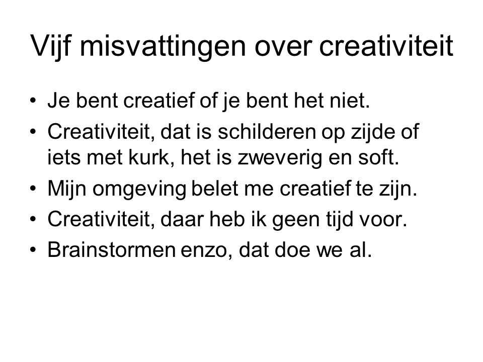 Vijf misvattingen over creativiteit