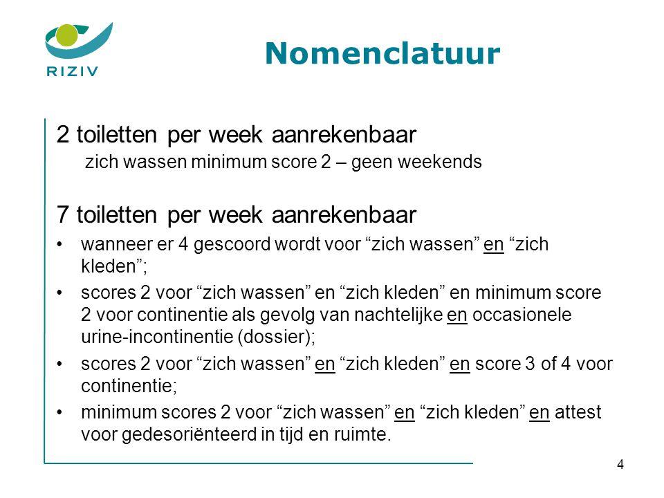 Nomenclatuur 2 toiletten per week aanrekenbaar