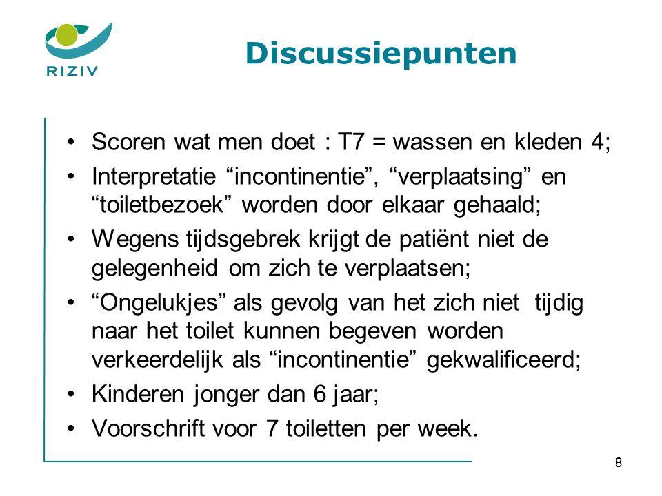 Discussiepunten Scoren wat men doet : T7 = wassen en kleden 4;