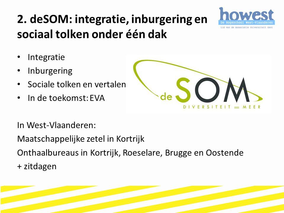 2. deSOM: integratie, inburgering en sociaal tolken onder één dak