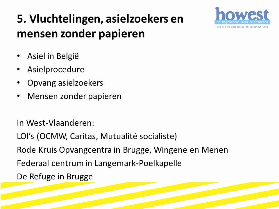 5. Vluchtelingen, asielzoekers en mensen zonder papieren