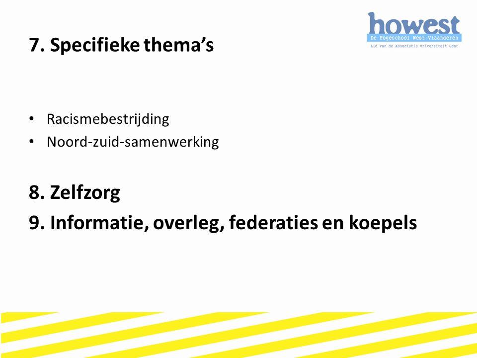 9. Informatie, overleg, federaties en koepels