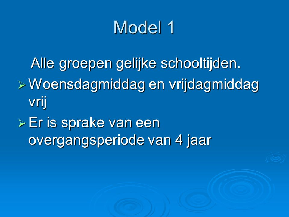 Model 1 Alle groepen gelijke schooltijden.