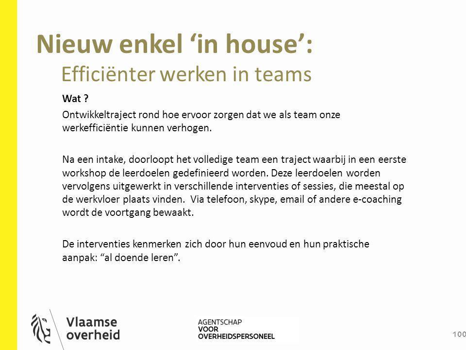 Nieuw enkel 'in house':