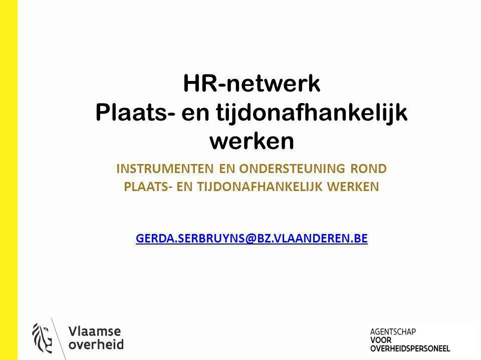 HR-netwerk Plaats- en tijdonafhankelijk werken
