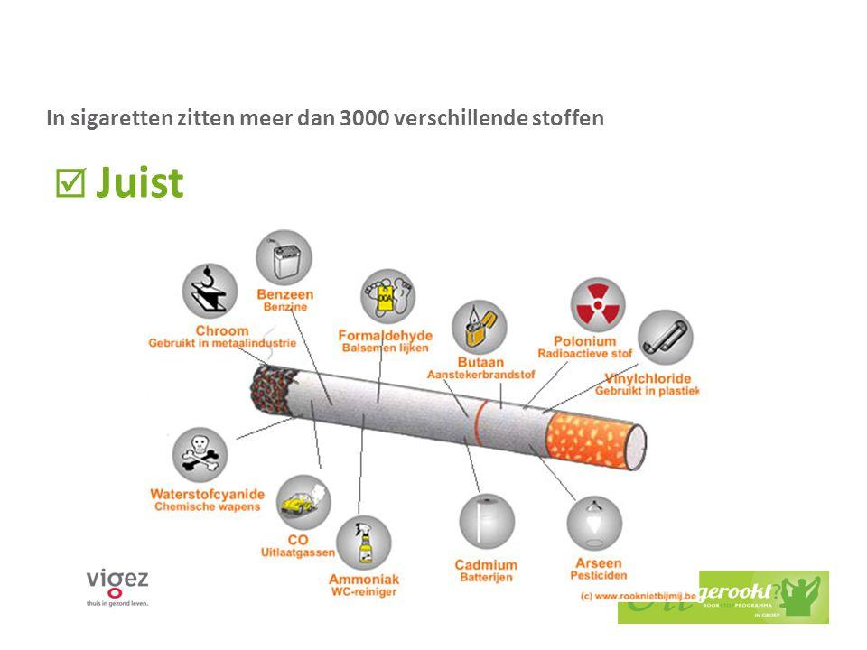 In sigaretten zitten meer dan 3000 verschillende stoffen