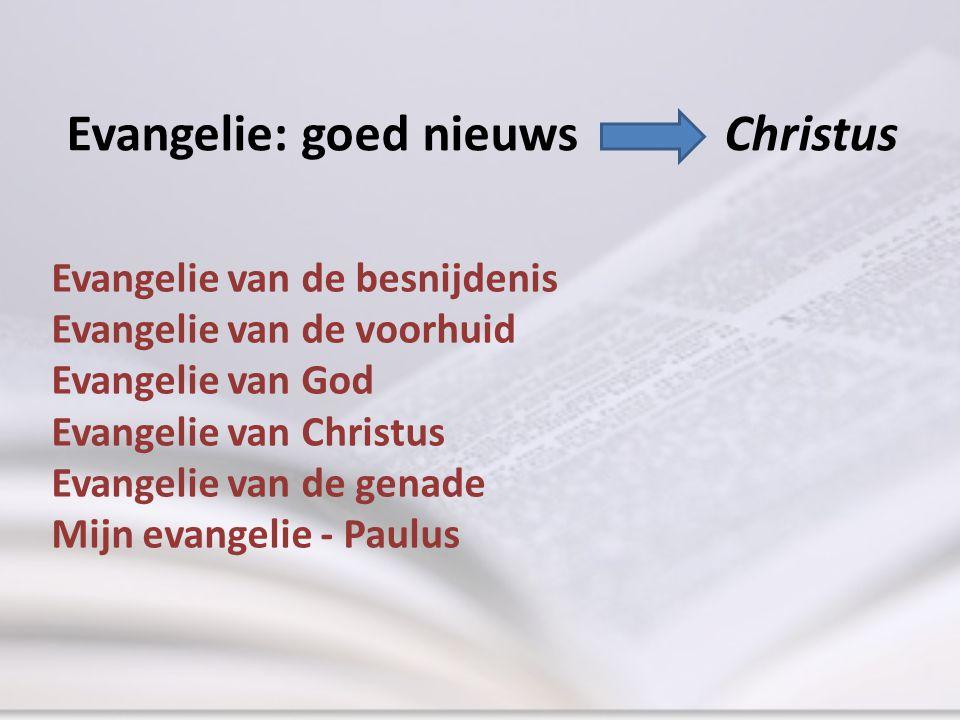Evangelie: goed nieuws Christus