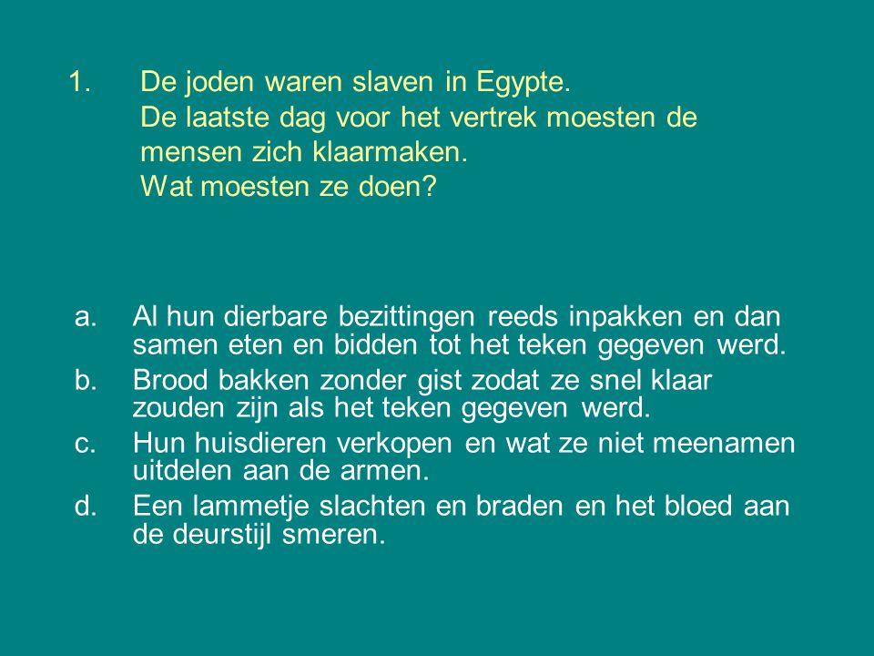 De joden waren slaven in Egypte