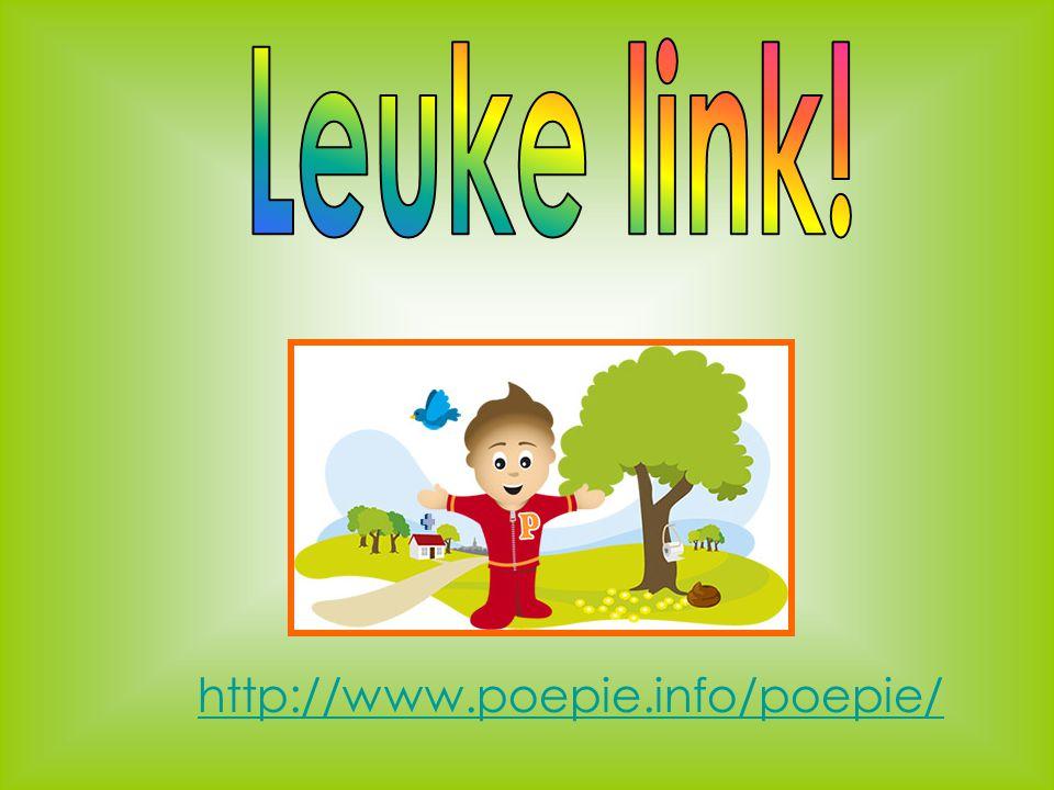 Leuke link! http://www.poepie.info/poepie/