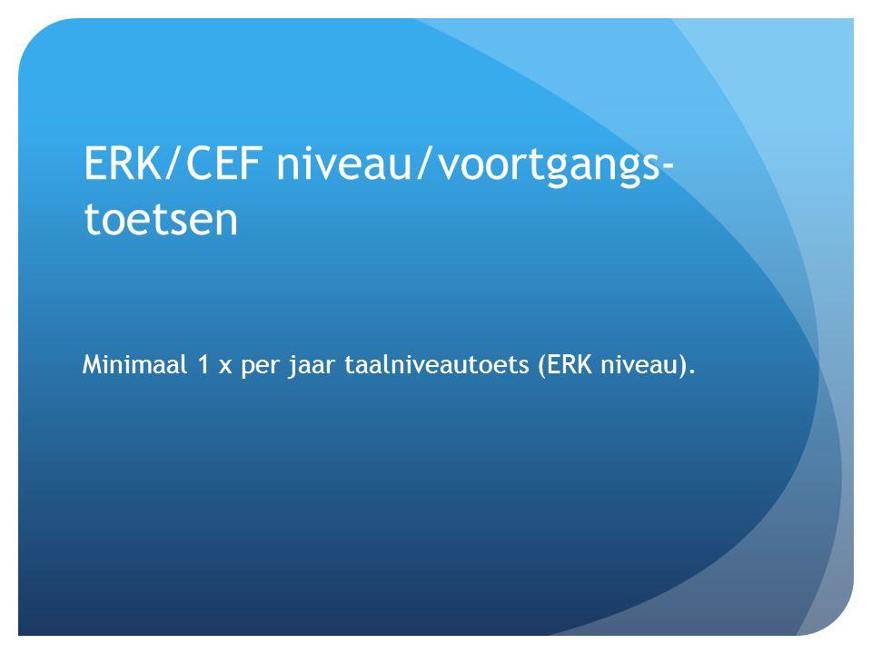 ERK/CEF niveau/voortgangs- toetsen