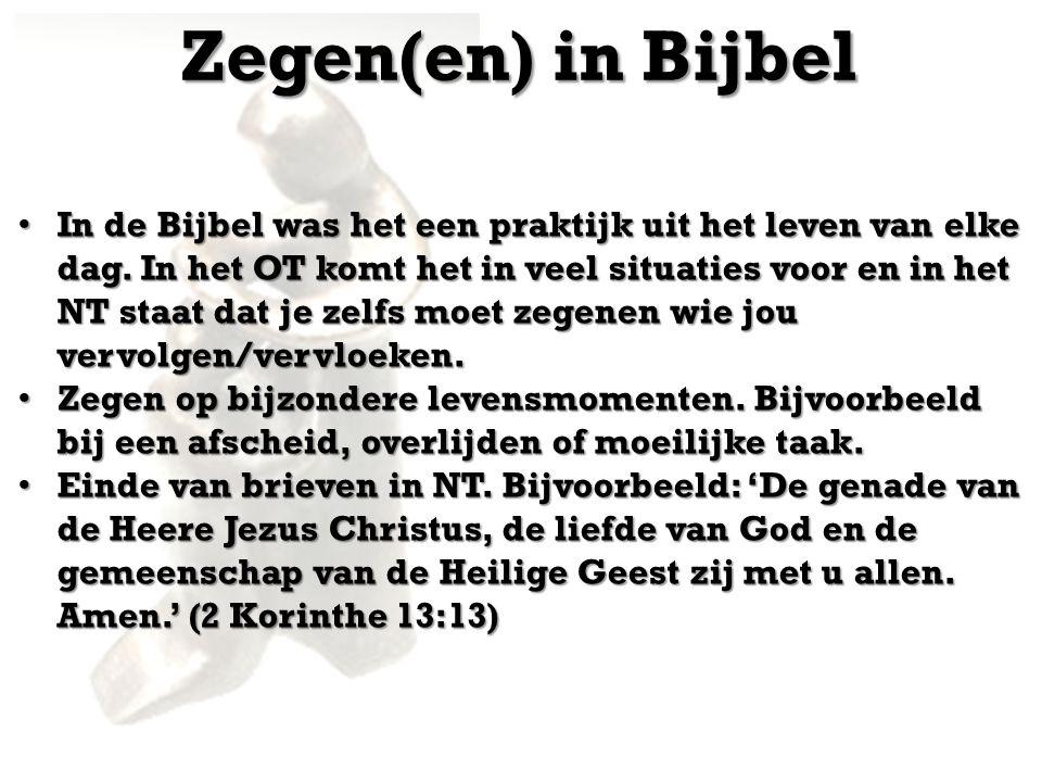 Zegen(en) in Bijbel