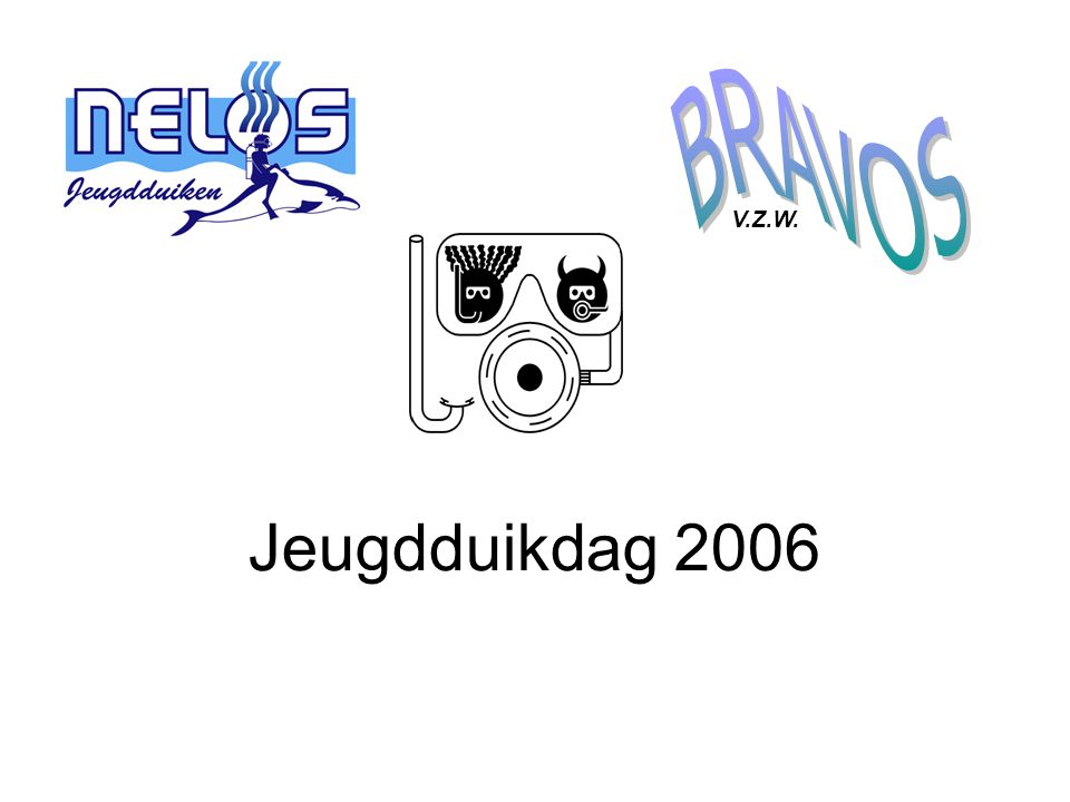 BRAVOS V.Z.W. Jeugdduikdag 2006